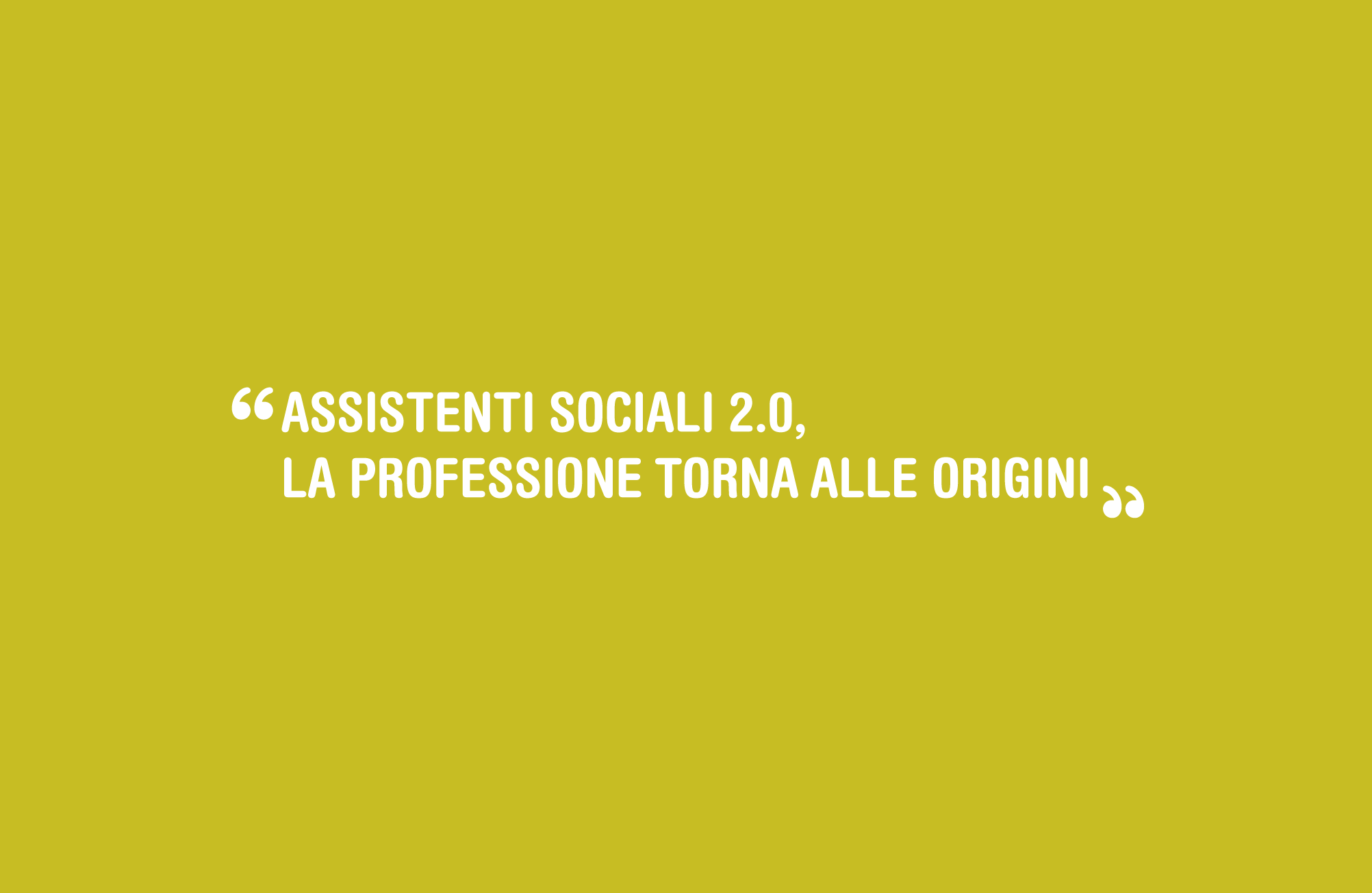 Patrizia Marzo – Assistenti sociali 2.0, la professione torna alle origini per far crescere la comunità