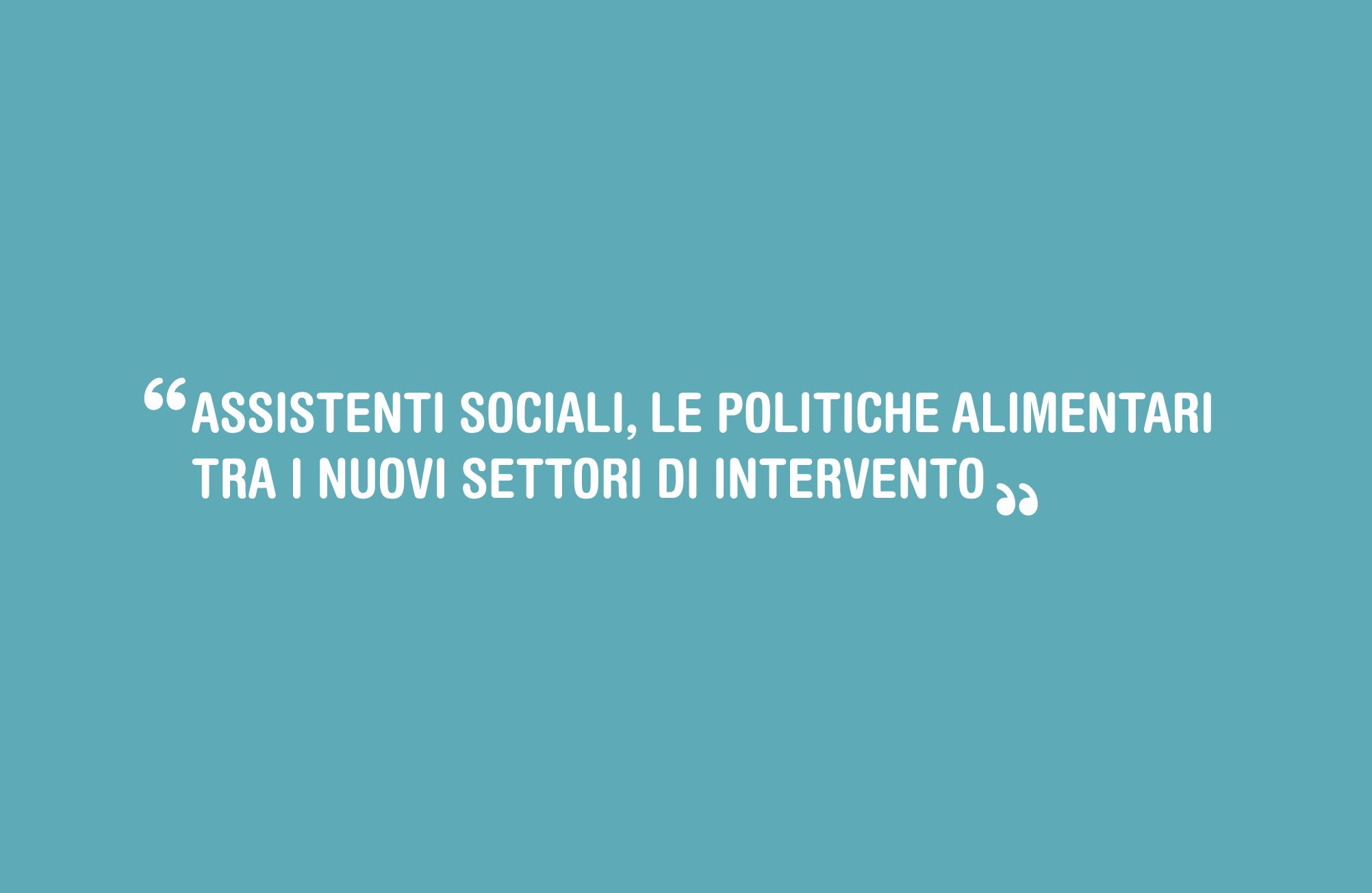 Marilena Sibilla – Assistenti sociali, le politiche alimentari tra i nuovi settori di intervento